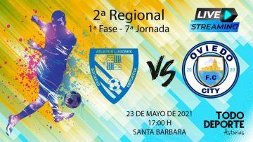 🖥 Directo – Fútbol 2ª Regional – Grupo 4  – Atletico Lugones B 🆚 Oviedo City